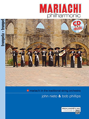 9780739038628: Mariachi Philharmonic (Mariachi in the Traditional String Orchestra): Trumpet, Book & CD