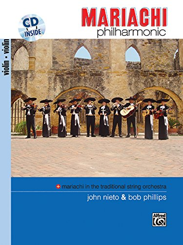 9780739038635: Mariachi Philharmonic (Mariachi in the Traditional String Orchestra)