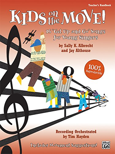 "9780739038727: Kids on the Move!: 16 ""Get Up and Go"" Songs for Young Singers, Book & CD"