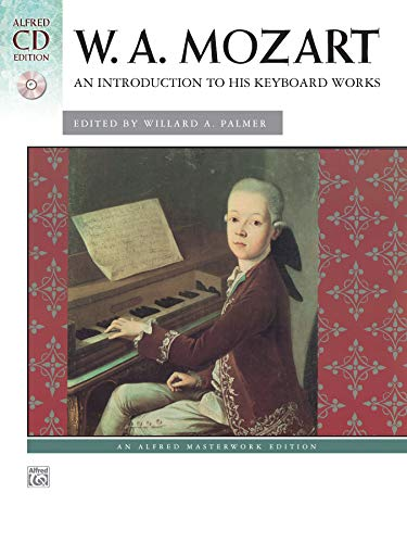9780739038758: Mozart - An Introduction to His Keyboard Works: Book & CD (Alfred Masterwork CD Edition)