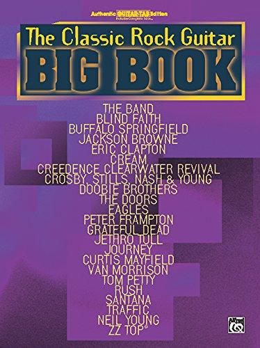 9780739038789: The Classic Rock Guitar Big Book: Authentic Guitar TAB (Guitar Big Book Series)