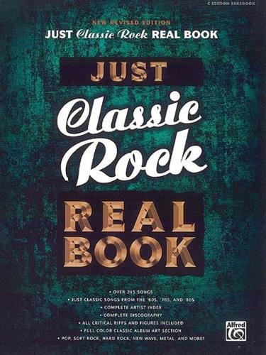 9780739039434: Just Classic Rock Real Book New Revised Edition C Fakebook (Just Real Books Series)