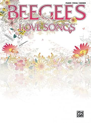 9780739039762: The Bee Gees: Love Songs (Pvg) Piano, Voix, Guitare