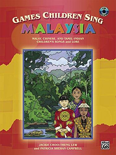 Games Children Sing . . . Malaysia: Book CD (Paperback): Gloria Kiester