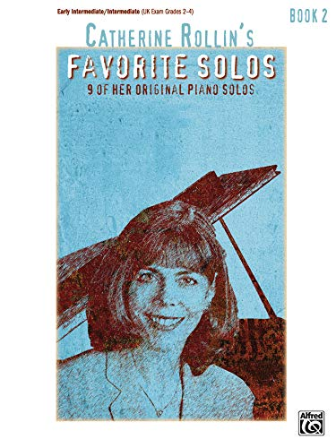 9780739039991: Catherine Rollin's Favorite Solos, Bk 2: 9 of Her Original Piano Solos