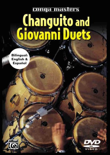 Conga Masters: Changuito and Giovanni Duets Format: Giovanni Hidalgo and