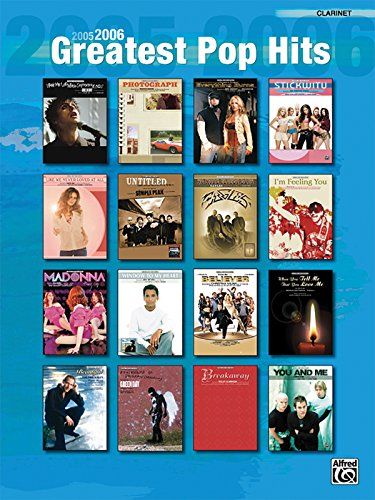 9780739040423: 2005-2006 Greatest Pop Hits: Clarinet
