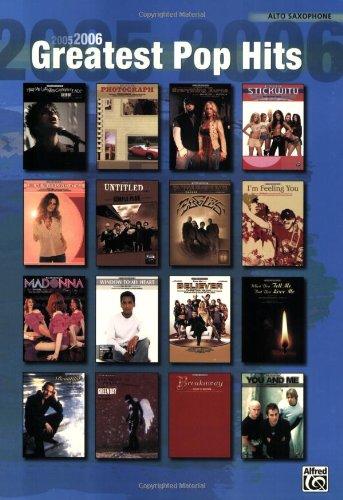 9780739040430: 2005-2006 Greatest Pop Hits: Alto Sax