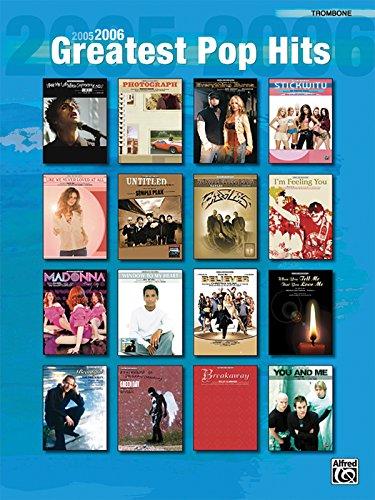 9780739040478: 2005-2006 Greatest Pop Hits: Trombone
