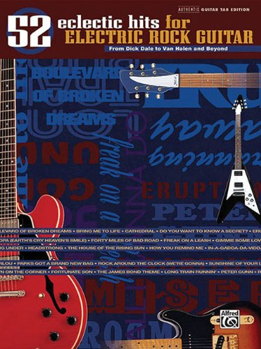 52 Eclectic Hits For Electric Rock Guitar Authentic Guitar Tab Edition Book (The Eclectic Hits ...