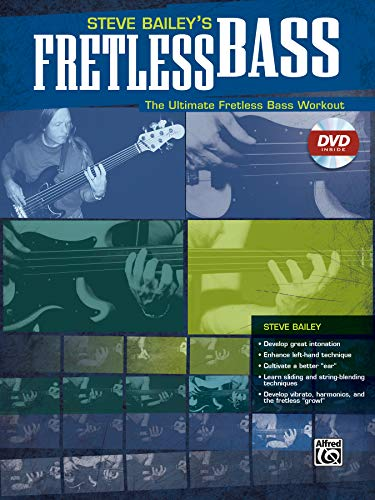 9780739040799: Steve Bailey's Fretless Bass: The Ultimate Fretless Bass Workout, Book & DVD (Hard Case)