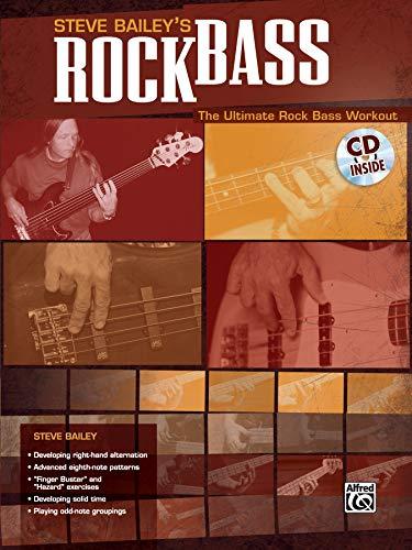 9780739040805: Steve Bailey's Rock Bass: The Ultimate Rock Bass Workout, Book & CD