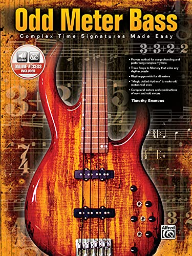9780739040812: Odd Meter Bass: Complex Time Signatures Made Easy