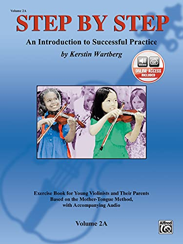 9780739041031: Step by Step 2A -- An Introduction to Successful Practice for Violin: Book & CD