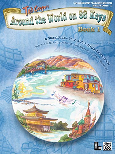 9780739041239: Around the World on 88 Keys, Bk 1: A Global Music Tour with 7 Original Piano Solos (Learning Link)