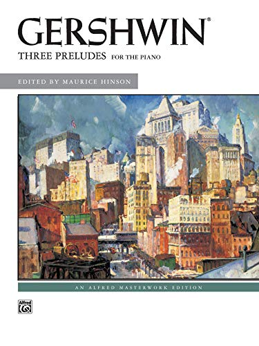9780739041581: George Gershwin -- Three Preludes: Piano Solos (Alfred Masterwork Edition)
