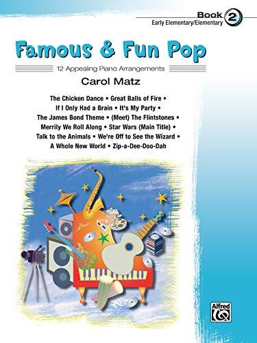 9780739041666: Famous & Fun Pop, Book 2 (Early Elementary/Elementary): 12 Appealing Piano Arrangements