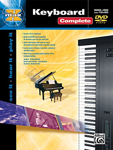 9780739041710: Alfred's MAX Keyboard Complete: See It * Hear It * Play It (Book & DVD (Hard Case)) (Alfred's Max Series)