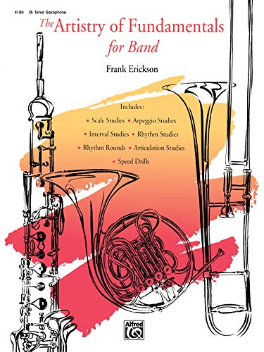 9780739041741: The Artistry of Fundamentals for Band: B-flat Tenor Saxophone