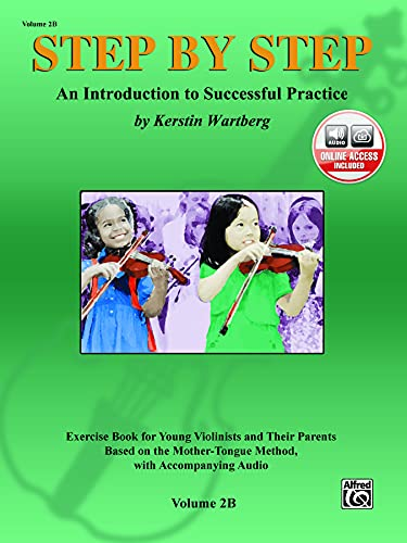 9780739042229: Step by Step 2B -- An Introduction to Successful Practice for Violin: Book & CD