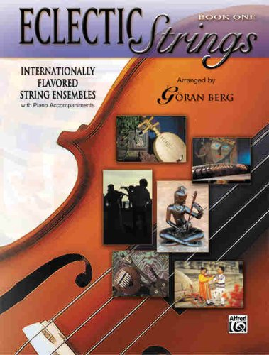 9780739042526: Eclectic Strings, Book 1: Internationally Flavored String Ensembles with Piano Accompaniments