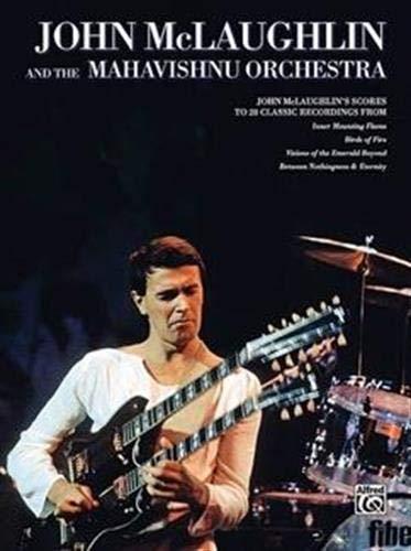 9780739042557: John McLaughlin And The Mahavishnu Orchestra -Full Scores - Guitar Tab Songbook
