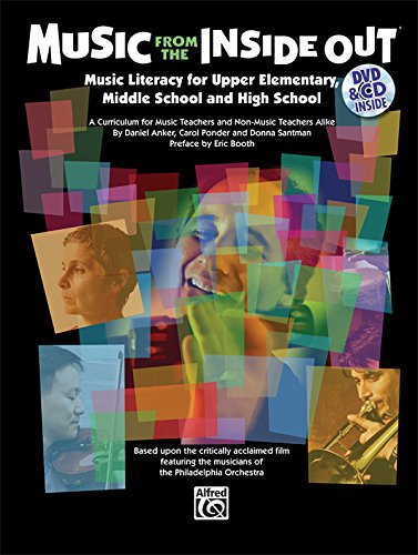 Music from the Inside Out: Book, CD DVD (Paperback): Daniel Anker, Carol Ponder, Donna Santman