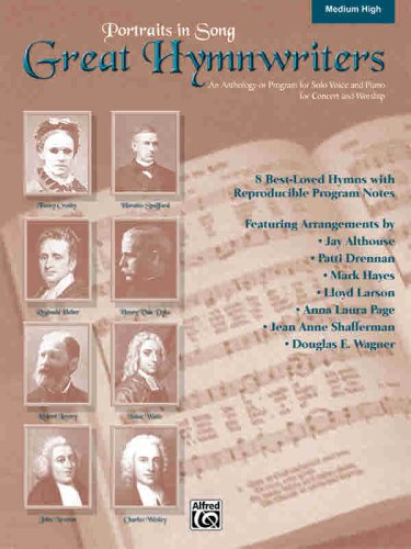 Portraits in Song: Great Hymnwriters: Arr. Jay Althouse,