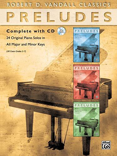 9780739043172: Preludes Complete: 24 Original Piano Solos in All Major and Minor Keys, Book & CD (Robert D. Vandall Classics)