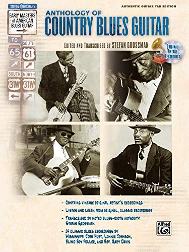9780739043288: The Anthology of Country Blues Guitar (Stefan Grossman's Early Masters of American Blues Guitar)
