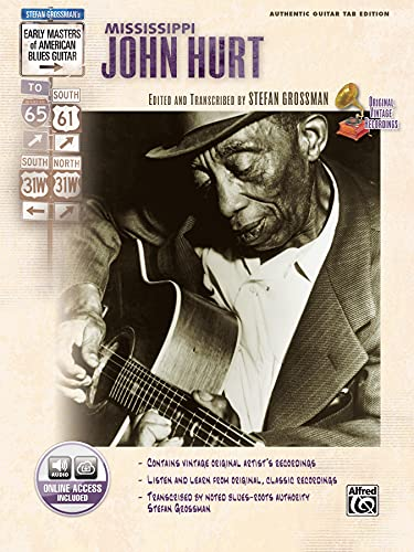 9780739043301: Stefan Grossman's Early Masters of American Blues Guitar: Mississippi John Hurt, Book & CD