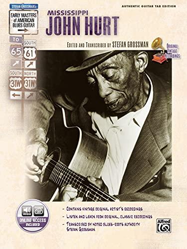 9780739043301: Stefan Grossman's Early Masters of American Blues Guitar: Mississippi John Hurt, Book & CD