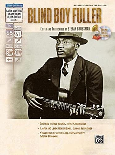 Stefan Grossman's Early Masters of American Blues Guitar: Blind Boy Fuller, Book & CD (0739043315) by Blind Boy Fuller; Stefan Grossman