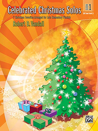 9780739043387: Celebrated Christmas Solos, Bk 1: 7 Christmas Favorites Arranged for Late Elementary Pianists