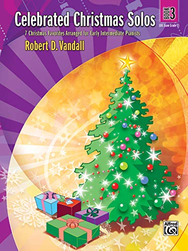 9780739043400: Celebrated Christmas Solos, Bk 3: 7 Christmas Favorites Arranged for Early Intermediate Pianists