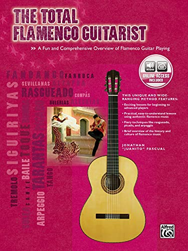 9780739043509: The Total Flamenco Guitarist: A Fun and Comprehensive Overview of Flamenco Guitar Playing , Book & CD (The Total Guitarist)