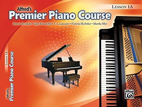 9780739043639: Alfred's Premier Piano Course Lesson 1A