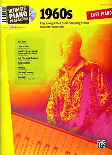 9780739043950: Ultimate Piano Play-Along, Vol 4: 1960s (Book & CD)