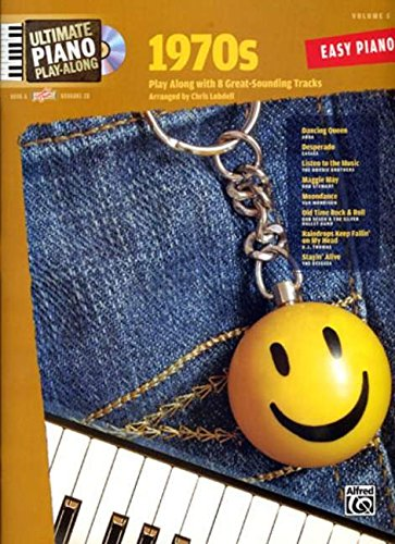 Ultimate Piano Play-Along, Vol 5: 1970s (Book & CD) (Ultimate Play-Along) (073904396X) by Chris Lobdell