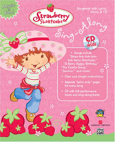 Strawberry Shortcake Sing-Along (Book & CD) (Strawberry: Staff, Alfred Publishing