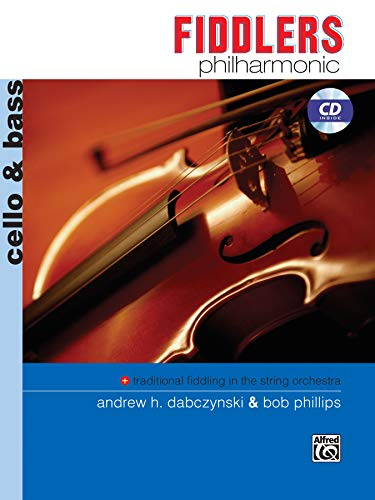 Fiddlers Philharmonic: Cello & Bass, Book & CD: Alfred Music