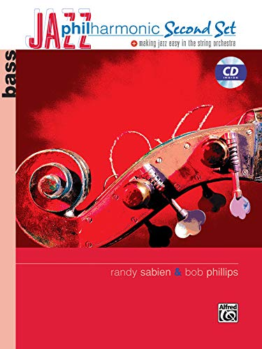 Jazz Philharmonic Second Set: Bass (Book & CD) (0739044222) by Phillips, Bob; Sabien, Randy