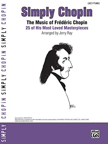 9780739044803: Simply Chopin: The Music of Frédéric Chopin -- 25 of His Piano Masterpieces (Simply Series)