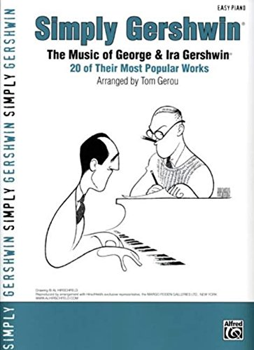 9780739044810: Simply Gershwin: The Music of George & Ira Gershwin -- 20 of Their Most Popular Works (Simply Series)