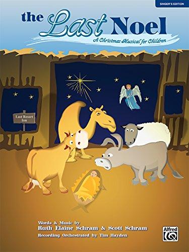 9780739044834: The Last Noel: A Christmas Musical for Children (Singer's Edition) (5 Books)