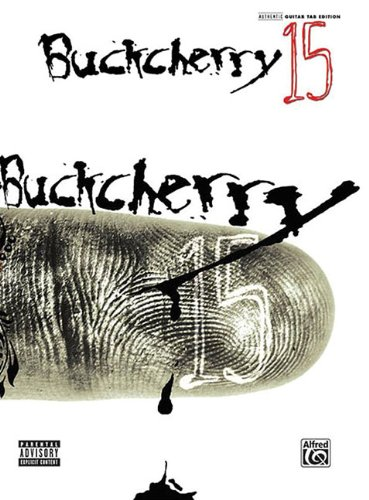 9780739045008: Buckcherry 15: Authentic Guitar TAB