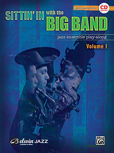 9780739045138: Sittin' In with the Big Band, Vol 1: Alto Saxophone, Book & CD
