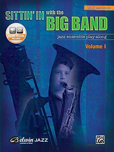 9780739045145: Sittin' In with the Big Band, Vol 1: Tenor Saxophone, Book & CD