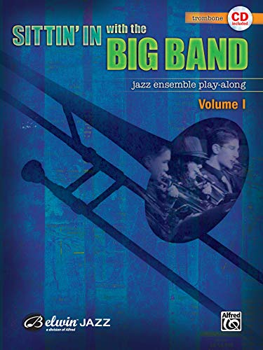 9780739045169: Sittin' In with the Big Band, Vol 1: Trombone, Book & CD