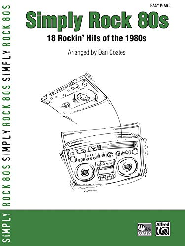 9780739045398: Simply Rock 80s: 18 Rockin' Hits of the 1980s (Simply Series)